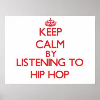 Mantenha a calma escutando HIP HOP Poster