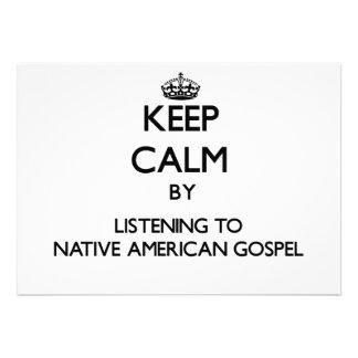 Mantenha a calma escutando o EVANGELHO do NATIVO A Convite