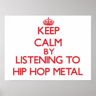 Mantenha a calma escutando o METAL de HIP HOP