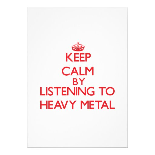 Mantenha a calma escutando o METAL PESADO Convites Personalizado