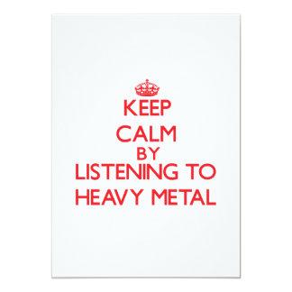 Mantenha a calma escutando o METAL PESADO Convite 12.7 X 17.78cm