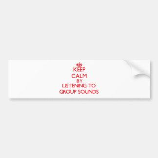 Mantenha a calma escutando SONS do GRUPO