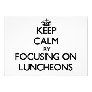 Mantenha a calma focalizando em almoços