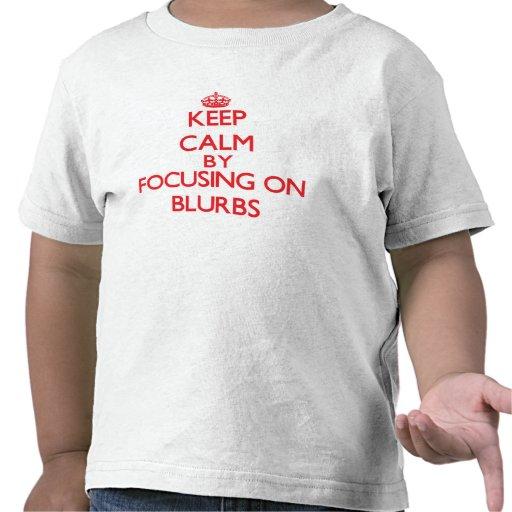 Mantenha a calma focalizando em anúncios camiseta