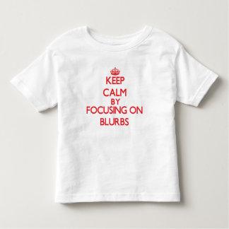 Mantenha a calma focalizando em anúncios t-shirts