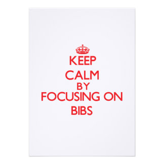 Mantenha a calma focalizando em babadores convite