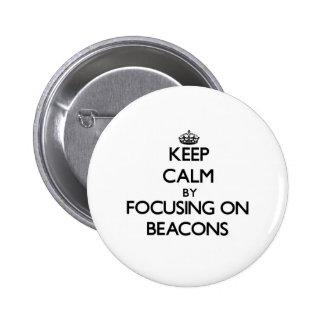 Mantenha a calma focalizando em balizas