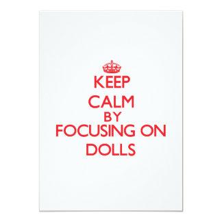 Mantenha a calma focalizando em bonecas convite 12.7 x 17.78cm