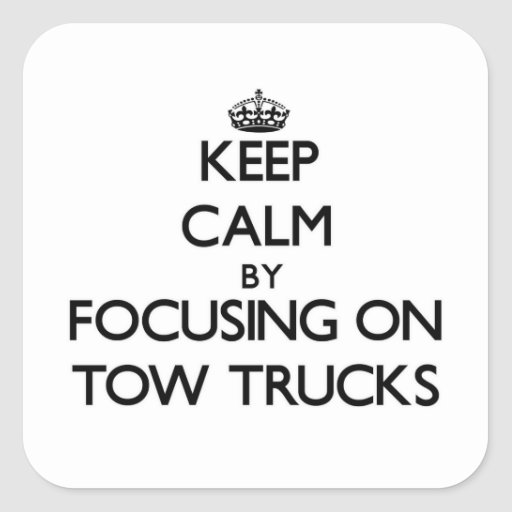 Mantenha a calma focalizando em caminhões de adesivo em forma quadrada
