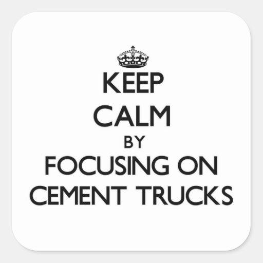 Mantenha a calma focalizando em caminhões do adesivo em forma quadrada