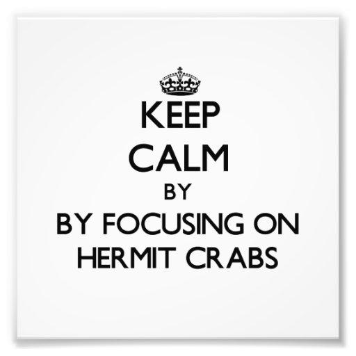 Mantenha a calma focalizando em caranguejos de ere artes de fotos