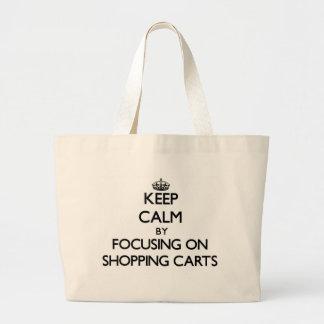 Mantenha a calma focalizando em carrinhos de compr