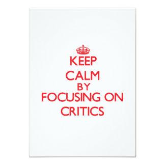 Mantenha a calma focalizando em críticos convite