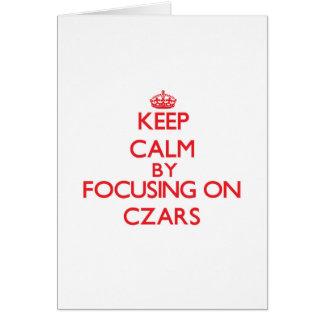 Mantenha a calma focalizando em czars cartões
