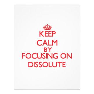 Mantenha a calma focalizando em Dissolute Panfleto Personalizado