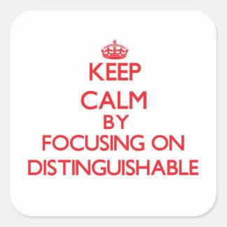 Mantenha a calma focalizando em distinguível adesivos quadrados