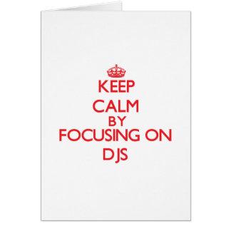 Mantenha a calma focalizando em DJs Cartao