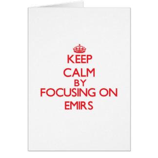 Mantenha a calma focalizando em EMIR Cartões