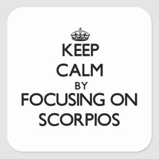 Mantenha a calma focalizando em Escorpiões