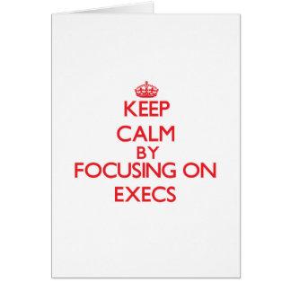 Mantenha a calma focalizando em EXECUTIVOS Cartao