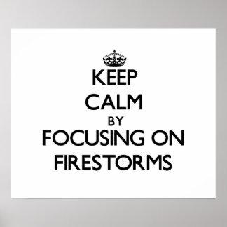 Mantenha a calma focalizando em incêndios posteres