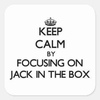 Mantenha a calma focalizando em Jack in the Box Adesivo Quadrado
