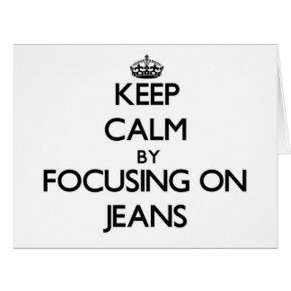Mantenha a calma focalizando em jeans