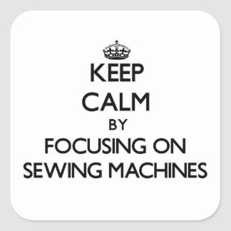Mantenha a calma focalizando em máquinas de adesivo quadrado