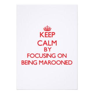 Mantenha a calma focalizando em Marooned Convite