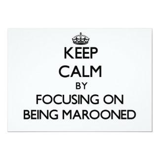 Mantenha a calma focalizando em Marooned Convites Personalizados