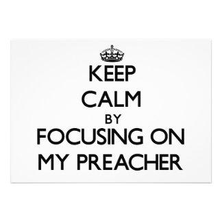 Mantenha a calma focalizando em meu pregador