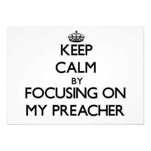 Mantenha a calma focalizando em meu pregador convite personalizados