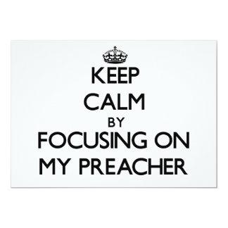 Mantenha a calma focalizando em meu pregador convite 12.7 x 17.78cm