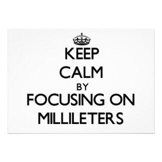 Mantenha a calma focalizando em Millileters