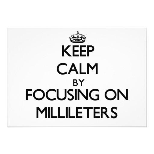 Mantenha a calma focalizando em Millileters Convites