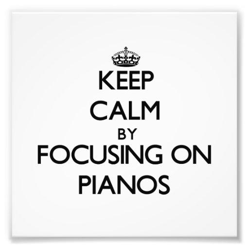 Mantenha a calma focalizando em pianos arte de fotos