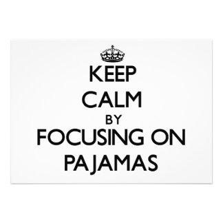 Mantenha a calma focalizando em pijamas
