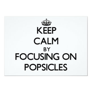 Mantenha a calma focalizando em Popsicles Convite Personalizados