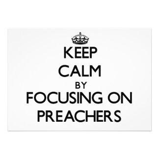 Mantenha a calma focalizando em pregadores