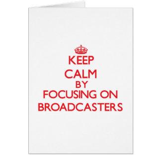 Mantenha a calma focalizando em radiodifusores cartao