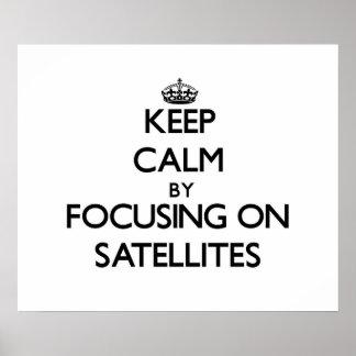 Mantenha a calma focalizando em satélites