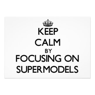 Mantenha a calma focalizando em supermodelos convites