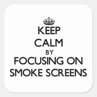 Mantenha a calma focalizando em telas de fumo adesivo em forma quadrada