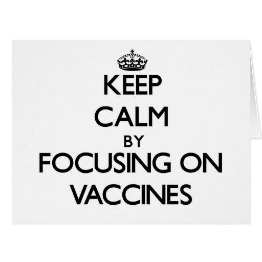 Mantenha a calma focalizando em vacinas cartões