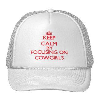 Mantenha a calma focalizando em vaqueiras bone