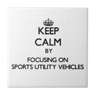 Mantenha a calma focalizando em veículos utilitári azulejo de cerâmica