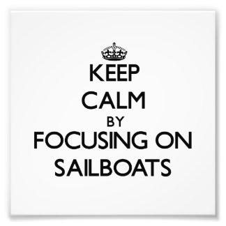 Mantenha a calma focalizando em veleiros