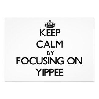 Mantenha a calma focalizando em Yippee Convites Personalizado