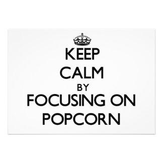 Mantenha a calma focalizando na pipoca