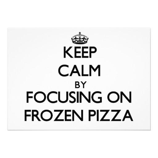 Mantenha a calma focalizando na pizza congelada convite personalizados